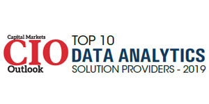 Top 10 Data Analytics Solution Providers - 2019