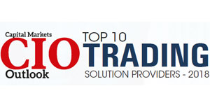 Top 10 Trading Solution Providers - 2018