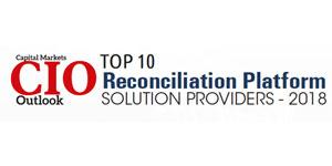 Top 10 Reconciliation Platform Solution Providers - 2018