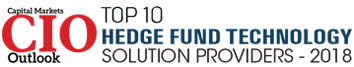 Top 10 Hedge Fund Technology Solution Companies - 2018