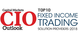 Top 10 Fixed Income Trading Solution Providers 2018